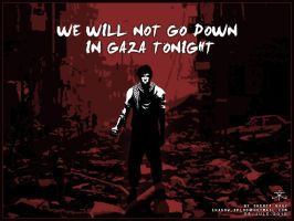 we will not go down in gaza by SherifNagy