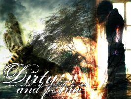 dirty and true by piig