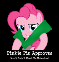 Pinkie Pie Approves by happyday82