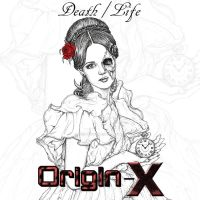 Origin-X - Death/Life Cover by ParanoiiidA
