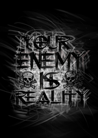 Your enemy is reality by typoholics