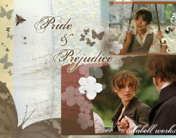 Pride and Prejudice. by idyllicisabel