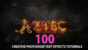 100 Creative Photoshop Text Effects Tutorials by Designslots