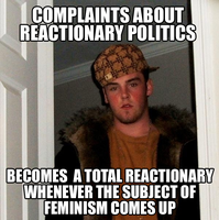 Scumbag Reactionary by Party9999999