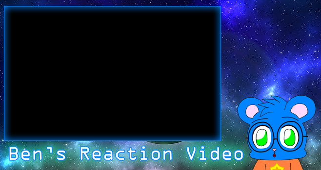 my reaction video layout by benthecutesquirrel