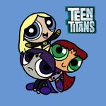 Powerpuffed Teen Titans Girls by TheNumberD