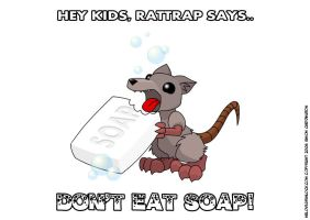 Rattrap Says 'Don't Eat Soap' - Auto Assembly 2006 by deadcal