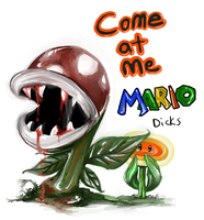 Come At Me Mario by AssClownFish