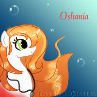 :Gift: Oshania by Lost-in-Equestria