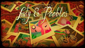 Lady and Peebles title card by adventuretimegurl123