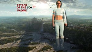 ATTACK OF THE 500FT PADME by darthbriboy