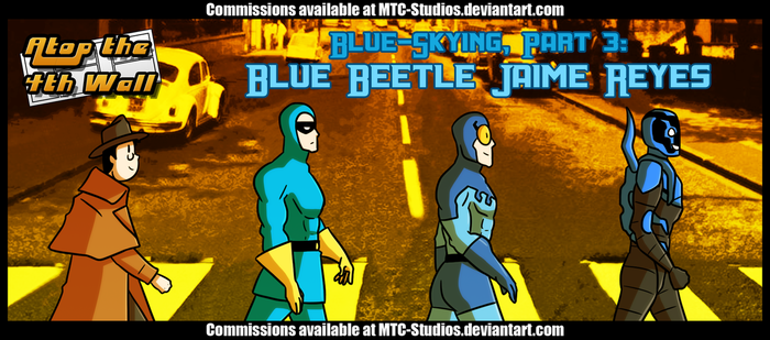 AT4W: Blue-Skying, Part 3- Blue Beetle Jaime Reyes by DrCrafty