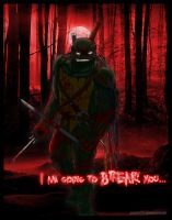 TMNT - I am going to Break you... by NinjaTertel