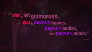 War is Not Glamorous by CaseyJewels