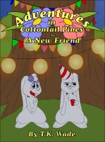 Cottontail Pines: A New Friend - Cover by TooieAndKoie