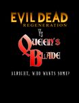 Queens Blades vs Evil Dead R by Phantasm09