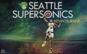 Kevin Durant Seattle Supersonics Wallpaper by lisong24kobe