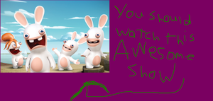 Rabbids Invasion is Awsome by Tommypezmaster
