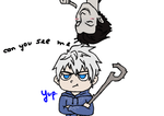 RotG:  Annoying Pitch and annoyed Jack by hyokka
