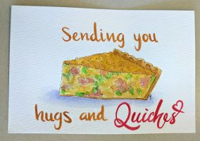 Sending you hugs and 'quiches' by flygirldavies