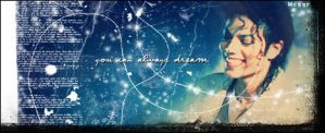 You Can Always Dream by Meggy-MJJ