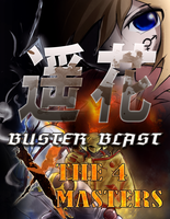 Buster Blast X The 4 Masters - title by PtolemaiosLS