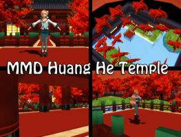 MMD Huang He Temple Stage Download by SachiShirakawa