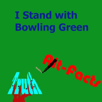 I Stand with Bowling Green by gkarlives