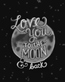 Love You To The Moon And Back by Mary20022002