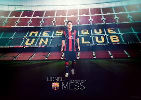Lionel Messi || The king is back by TxsDesign
