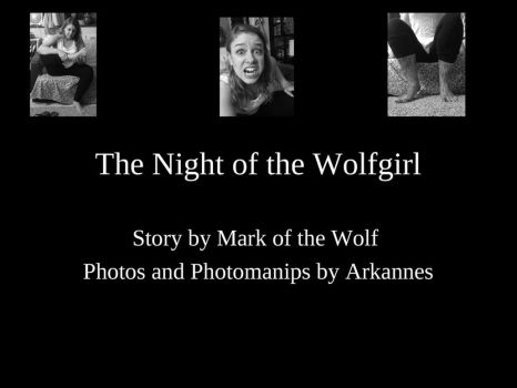 The Night of the Wolfwoman by Mark-of-the-Wolf