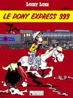 The Pony Express 999 by Bispro