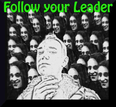 Follow your Leader by MushroomBrain