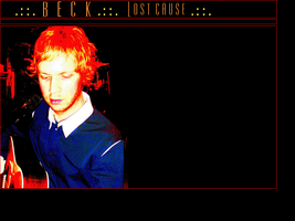 Beck: Lost Cause by xnouseforanamex