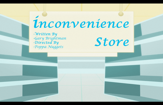Title Card: Inconvenience Store by Draco-Ryo