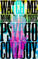 Psycho Cowboy by Mongreletz