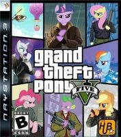 Grand theft pony v by Slousberry