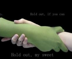 Hold out my sweet by bloosy