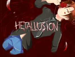 ..:.: HETALLusioN :.:.. by TheMoonlightKnight