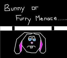 Bunny...or not by VideoGames4Life
