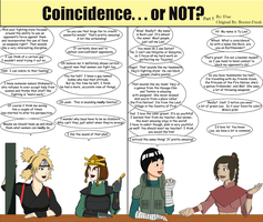 Coincidence...or NOT? Part 5 by SractheNinja