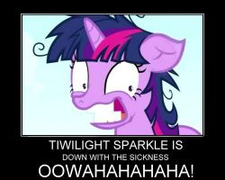 Twilight Sparkle... OOWAHAHAHA by McMufinman