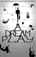 A Dream Play - Poster Design by kymmacaleb