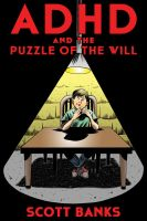 ADHD And The Puzzle Of The Will book cover by IanJMiller
