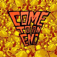 Come To An End - Self-Titled by elflabo