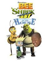Bee Shrek Test in the House x Reader by JUSTIN-AND-THE-GANG