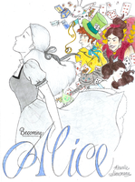Becoming Alice by thestoryweaver