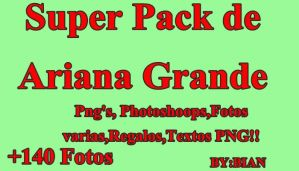 Ariana Grande PACK!! 148 Fotos by BianquiSellylover