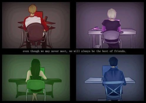 Internet Friends Are the Best of Friends by AnImEcHiCk123456789