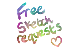 FREE SKETCH REQUESTS! (first 10 comments) by HannahMeyers